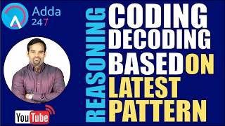 Download CODING-DECODING Part-1 (BASED ON NEW PATTERN) FOR SBI PO 2017 EXAM Video