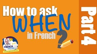 Download How to ask When in French Video