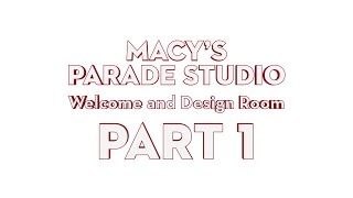 Download Macy's Parade Studio Tour (Part 1): The Design Room Video
