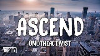 Download UnoTheActivist - Ascend (Lyrics) Video