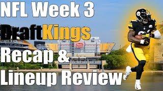 Download DraftKings NFL Week 3 Recap & Lineup Review Video