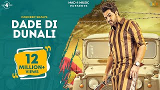 Download DADE DI DUNALI (Full Video) | PARDEEP SRAN | KAMALPREET JOHNY | MAD 4 MUSIC Video
