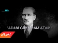 Download ADAM GİBİ ADAM ATAM -F.İNAN/Dombra Video