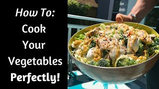 Download How To Cook The PERFECT Vegetables! | Cooking Tutorial Video! Video
