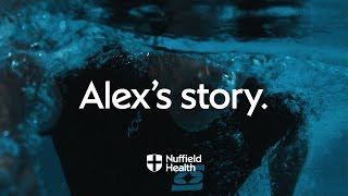 Download Alex's Story | Nuffield Health Video