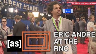 Download Eric at the RNC | The Eric Andre Show | Adult Swim Video