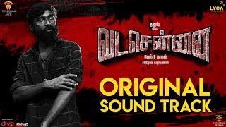Download VADACHENNAI - Original Sound Track | Santhosh Narayanan | Dhanush | Vetri Maaran | Wunderbar Films Video