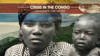 Download Crisis In The Congo: Uncovering The Truth Video
