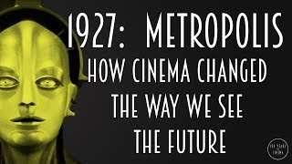 Download 1927: Metropolis - How Cinema Changed the Way We See the Future Video