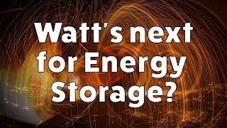 Download Watt's Next For Energy Storage Video