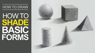 Download How to Shade Basic Forms - Pencil Tutorial Video