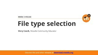 Download File Type Selection In Moodle 3.4 Video