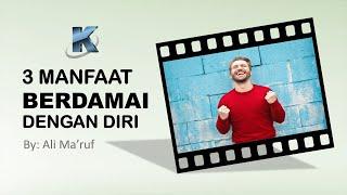 Download 3 Manafaat berdamai dengan diri sendiri yang harus Anda ketahui!!! Video