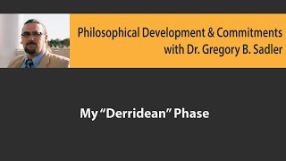 Download My ″Derridian″ Phase - Philosophical Developments and Commitments Video