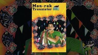 Download Mon-Rak Transistor Video
