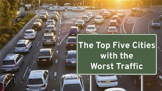 Download Cities With the Worst Traffic Video
