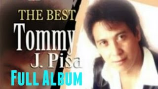 Download Kumpulan Lagu Tommy J Pisa Full Album | Lagu Nonstop Terbaik The Best Of Tommy J Pisa Video