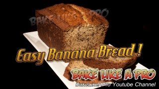 Download Easy Banana Bread Recipe - Super Moist ! Video