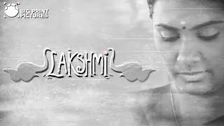 Download Lakshmi - Short Film | Sarjun KM | Sundaramurthy KS | Lakshmi Priyaa Chandramouli, Nandan, Leo Video