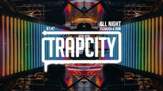Download 2Scratch & TAOG - All Night Video