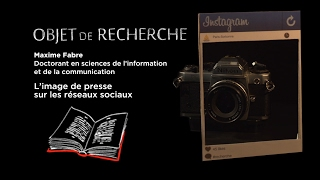 Download Maxime Fabre - L'image de presse sur les réseaux sociaux Video