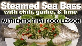 Download Authentic Thai Recipe for Steamed Fish | ปลากะพงนึ่งมะนาว | Plah Kapong Neung Manao Video