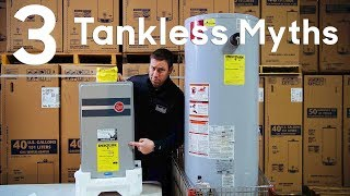 Download 3 Tankless Water Heater Myths Video