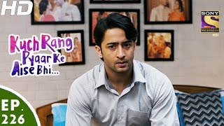 Download Kuch Rang Pyar Ke Aise Bhi - कुछ रंग प्यार के ऐसे भी - Episode 226 - 10th January, 2017 Video
