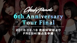 Download Cheeky Parade / 6th Anniversary Tour Video
