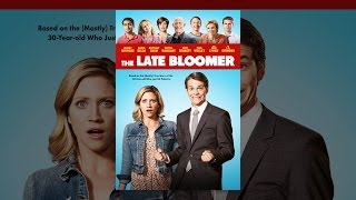 Download The Late Bloomer Video