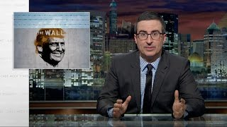 Download Border Wall: Last Week Tonight with John Oliver (HBO) Video
