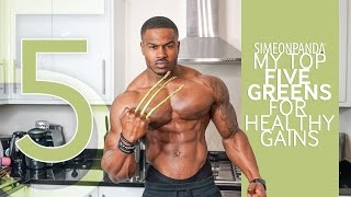 Download My Top 5 Greens For Healthy Gains | Simeon Panda Video