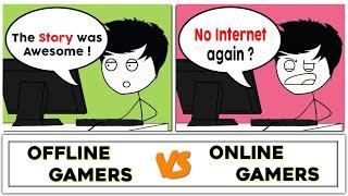 Download Offline Gamers VS Online Gamers Video