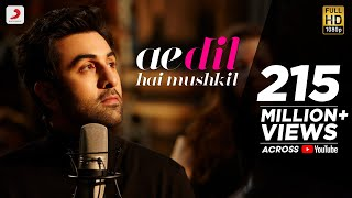 Download Ae Dil Hai Mushkil - Full Song Video | Karan Johar | Aishwarya, Ranbir, Anushka | Pritam | Arijit Video