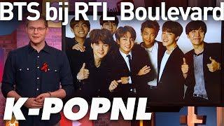 Download [MEDIA] RTL Boulevard maakt kennis met BTS — K-POPNL Video