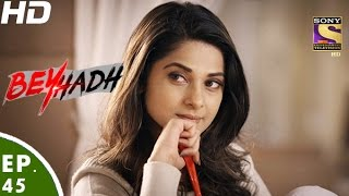 Download Beyhadh - बेहद - Episode 45 - 12th December, 2016 Video