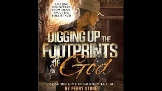 Download Perry Stone - Digging Up the Footprints of God Video