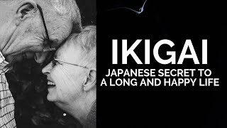 Download Ikigai - How To Live A Long And Happy Life Video