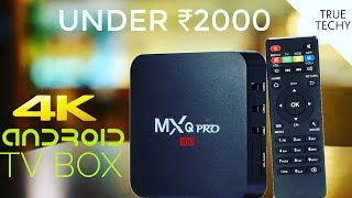Download Android Tv Box Under ₹2000, MxQ Pro 4K Android Tv Box, Full Review, Android Tv Box Review Video