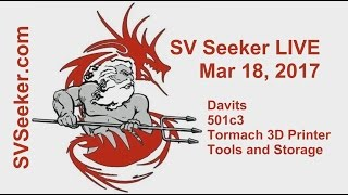 Download Seeker LIVE - Mar 18, 2017 - 501c3, Tormach 3D Printer, Tools and Storage Video