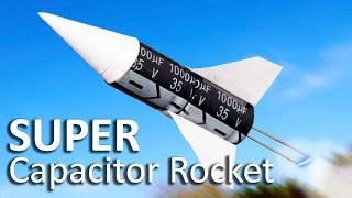 Download Super Capacitor Rocket Video