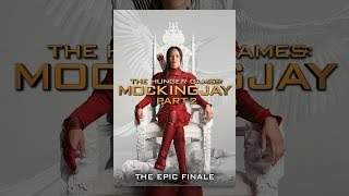 Download The Hunger Games: Mockingjay - Part 2 Video