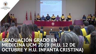 Download Graduación Grado en Medicina UCM 2019 (H.U. 12 de Octubre y H.U. Infanta Cristina) Video