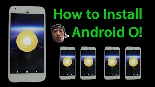 Download How to Install Android O Preview on Pixel or Nexus 6P/5X! Video