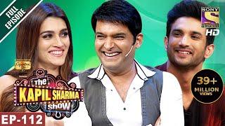 Download The Kapil Sharma Show - दी कपिल शर्मा शो-Ep-112-Sushant And Kriti In Kapil's Show- 10th Jun, 2017 Video