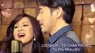 Download Lưu Bích ft. Tô Chấn Phong - Ta Phụ Nhau Rồi Video