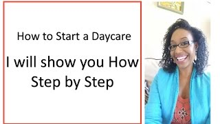 Download How to Start a Daycare Business| I will show you how step by step! Video