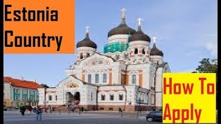 Download Estonia Country : How To Get Visa For Estonia Country Video