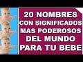 Download Estos Son Los 20 Nombres De Bebés Con Los Significados Más PODEROSOS Del Mundo Video