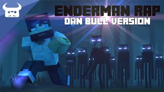 Download MINECRAFT ENDERMAN RAP | DAN BULL VERSION Video